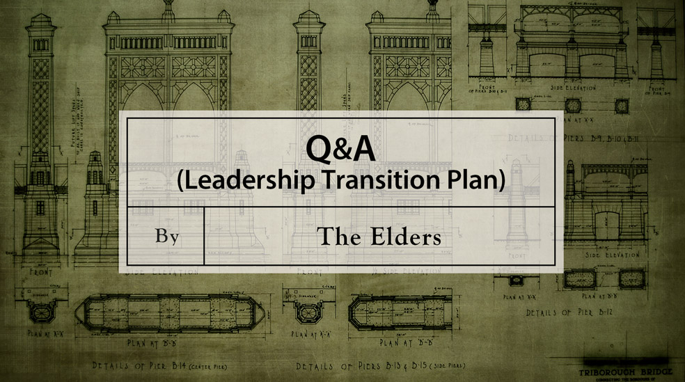 Q & A (Leadership Transition Plan)